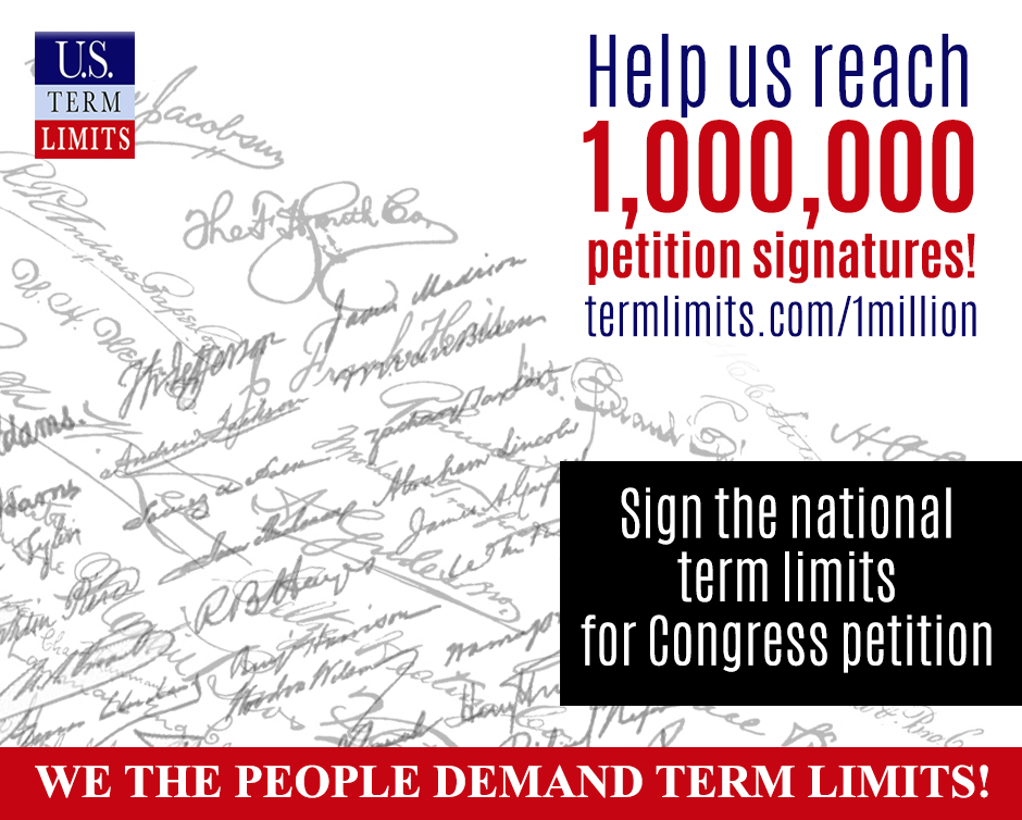 Image result for Sign the petition right now Tell them to support term limits!