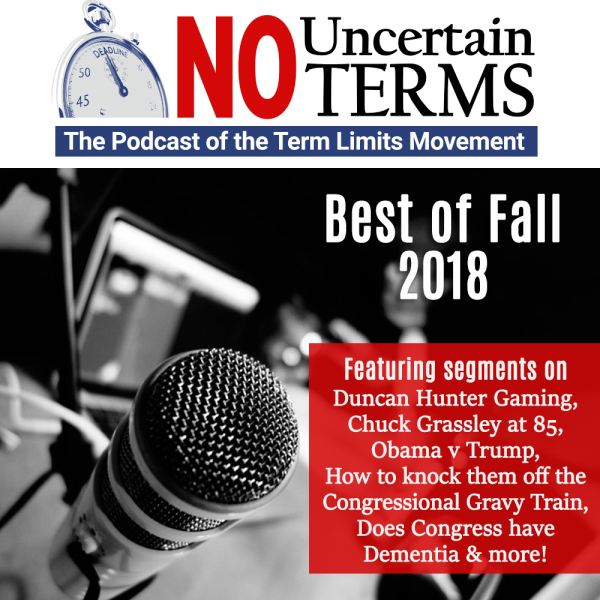 No Uncertain Terms Podcast Ep16 by US Term Limits