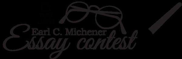 Earl Michener Essay Contest